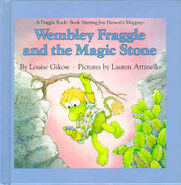 Wembley Fraggle and the Magic Stone