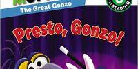 Presto, Gonzo!