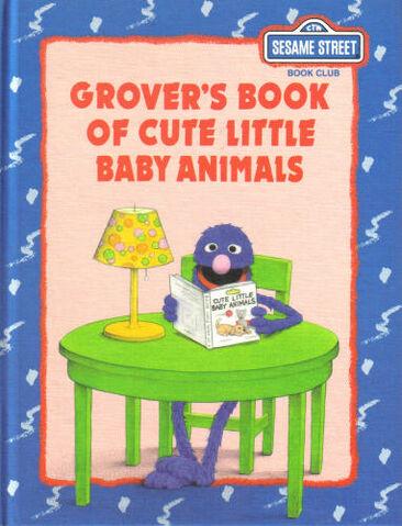 File:GroversBookofCuteLittleBabyAnimals1992.jpg