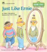 Just Like Ernie