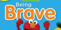 Being Brave