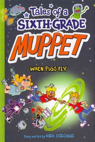 File:6th Grade - When Pigs Fly.jpg