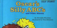 Oscar's Silly ABC's and Other Stories