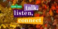 Talk, Listen, Connect: Changes