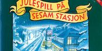 Julespill på Sesam Stasjon
