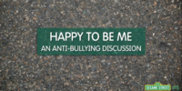 Happy to Be Me: An Anti-Bullying Discussion