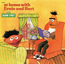 At Home with Ernie and Bert