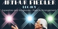 The Arthur Fiedler Legacy - Superstars and Songbooks