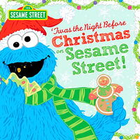'Twas the Night Before Christmas on Sesame Street!