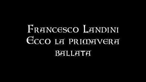 Francesco Landini Ecco la primavera