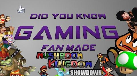 MKS Did You Know Gaming Fan Made