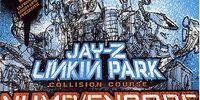 Numb/Encore (single):Linkin Park & Jay-Z