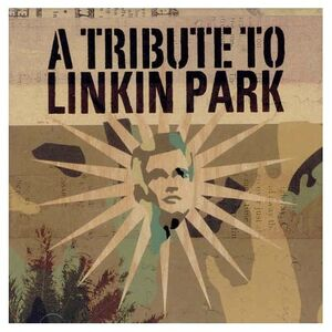 Linkin Park - A Tribute To Linkin Park - Front Cover