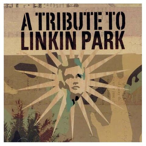 File:Linkin Park - A Tribute To Linkin Park - Front Cover.jpg