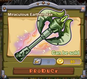 Miraculous Earthen Axe