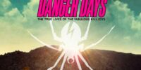 Danger Days: The True Lives of the Fabulous Killjoys