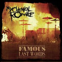 Famous Last Words(alternate version)