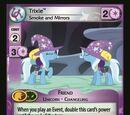 Trixie, Smoke and Mirrors