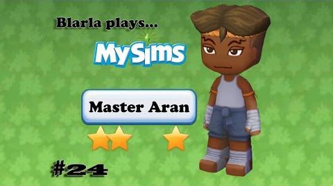 MySims (Episode 24 - Master Aran)