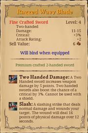Raged way blade