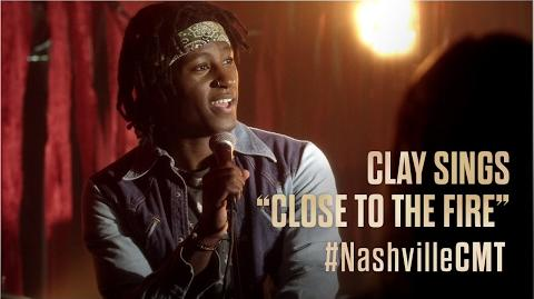 "NASHVILLE on CMT Clay Sings ""Close To The Fire"""