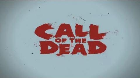 Call of the dead trailer