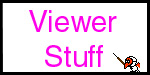 Viewer Stuff