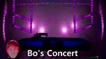 Bo's Concert