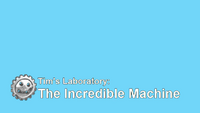 The Incredible Machine (Stage)