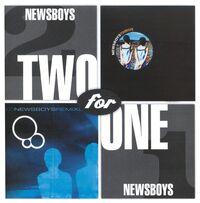 2 For 1 Newsboys Thrive
