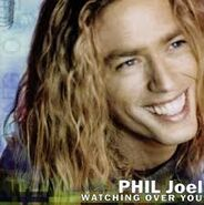 PhilJoel - WatchingOverYou