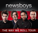 The Way We Roll Tour