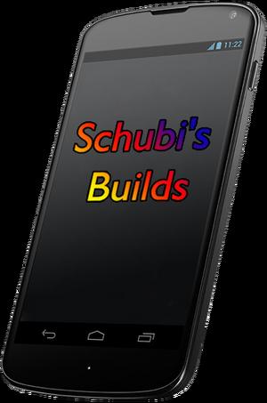 Schubi's Builds