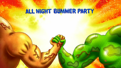 All Night Bummer Party