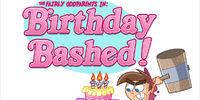 Birthday Bashed!