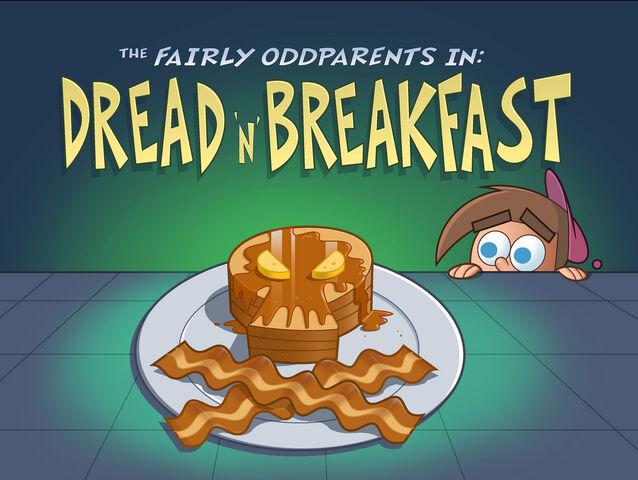 File:Titlecard-Dread N Breakfast.jpg