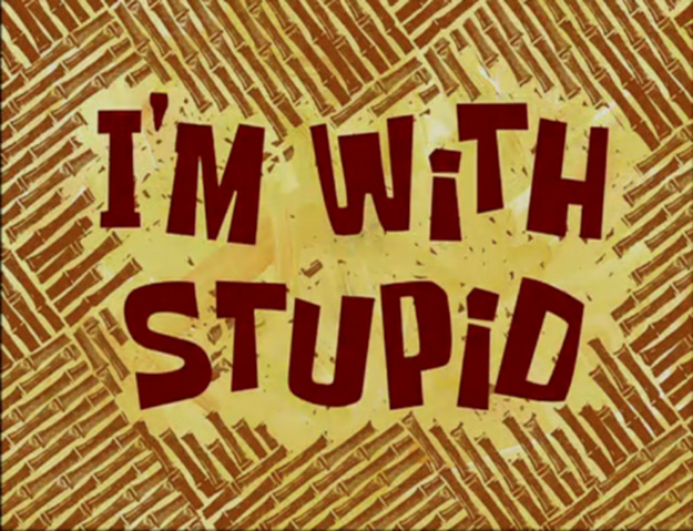 File:I'm with Stupid.png