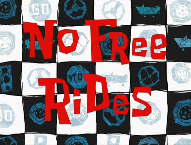 File:No Free Rides.png