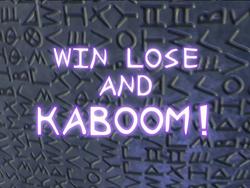 Title-WinLoseAndKaboom