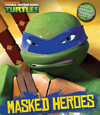 File:Teenage Mutant Ninja Turtles Masked Heroes Book.JPG