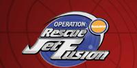 Operation: Rescue Jet Fusion