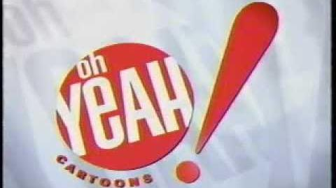 Oh Yeah! Cartoons Commercial