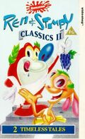 Ren and Stimpy The Classics II UK VHS