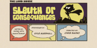 Sleuth or Consequences