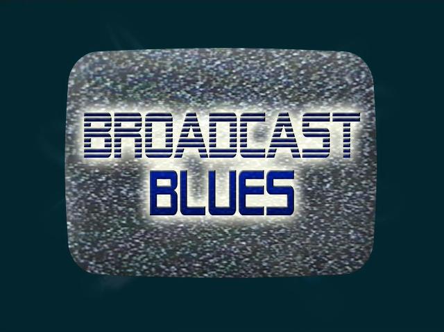 File:Title-BroadcastBlues.jpg