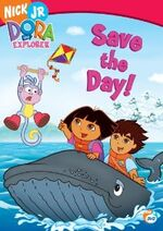 Dora the Explorer Save the Day! DVD
