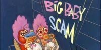Big Baby Scam