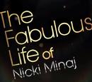 The Fabulous Life of Nicki Minaj