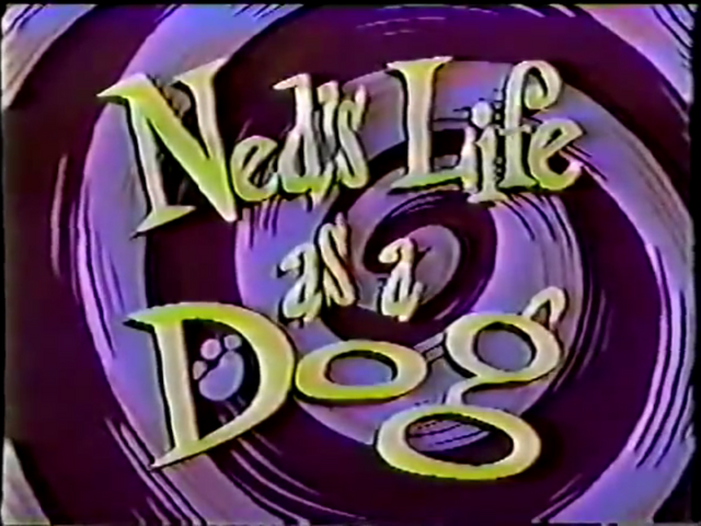 File:Ned's Life as a Dog.png