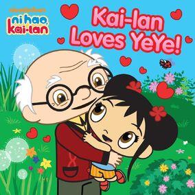Kai-Lan Loves YeYe